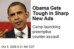 Obama Gets Tough in Sharp New Ads