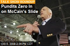Pundits Zero In on McCain's Slide