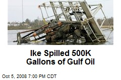 Ike Spilled 500K Gallons of Gulf Oil