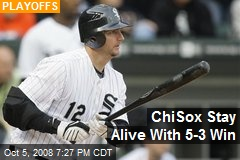 ChiSox Stay Alive With 5-3 Win