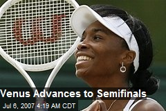 Venus Advances to Semifinals