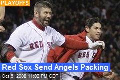 Red Sox Send Angels Packing
