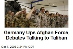 Germany Ups Afghan Force, Debates Talking to Taliban