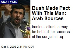 Bush Made Pact With This Man: Arab Sources