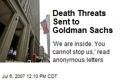 Death Threats Sent to Goldman Sachs