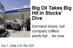 Big Oil Takes Big Hit in Stocks' Dive