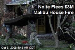 Nolte Flees $3M Malibu House Fire