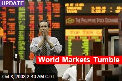 World Markets Tumble