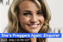 She's Preggers Again: Enquirer