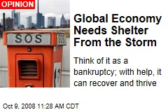 Global Economy Needs Shelter From the Storm