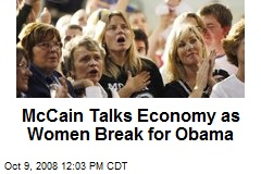 McCain Talks Economy as Women Break for Obama