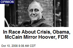 In Race About Crisis, Obama, McCain Mirror Hoover, FDR