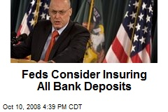 Feds Consider Insuring All Bank Deposits