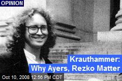 Krauthammer: Why Ayers, Rezko Matter