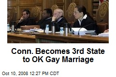 Conn. Becomes 3rd State to OK Gay Marriage