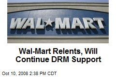 Wal-Mart Relents, Will Continue DRM Support
