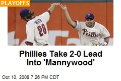 Phillies Take 2-0 Lead Into 'Mannywood'