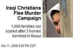 Iraqi Christians Flee Murder Campaign