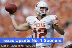 Texas Upsets No. 1 Sooners