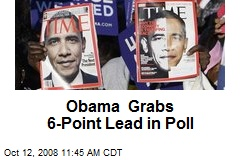Obama Grabs 6-Point Lead in Poll