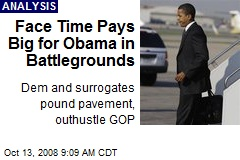 Face Time Pays Big for Obama in Battlegrounds