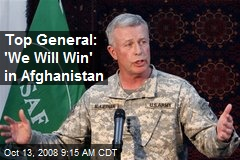 Top General: 'We Will Win' in Afghanistan