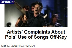 Artists' Complaints About Pols' Use of Songs Off-Key