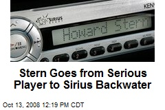 Stern Goes from Serious Player to Sirius Backwater