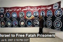 Israel to Free Fatah Prisoners