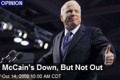 McCain's Down, But Not Out