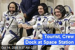 Tourist, Crew Dock at Space Station