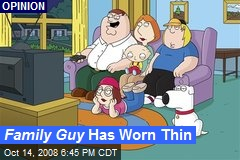 Family Guy Has Worn Thin