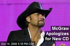 McGraw Apologizes for New CD