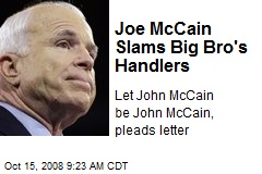 Joe McCain Slams Big Bro's Handlers