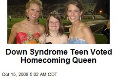 Down Syndrome Teen Voted Homecoming Queen