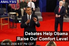 Debates Help Obama Raise Our Comfort Level