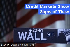 Credit Markets Show Signs of Thaw