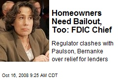 Homeowners Need Bailout, Too: FDIC Chief