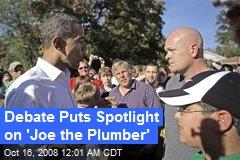 Debate Puts Spotlight on 'Joe the Plumber'