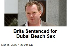 Brits Sentenced for Dubai Beach Sex