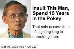 Insult This Man, Spend 15 Years in the Pokey