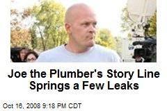 Joe the Plumber's Story Line Springs a Few Leaks
