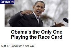 Obama's the Only One Playing the Race Card