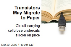 Transistors May Migrate to Paper