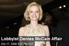 Lobbyist Denies McCain Affair