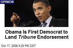 Obama Is First Democrat to Land Tribune Endorsement