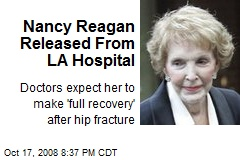 Nancy Reagan Released From LA Hospital