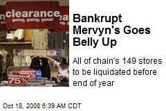 Bankrupt Mervyn's Goes Belly Up