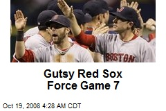 Gutsy Red Sox Force Game 7