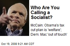 Who Are You Calling a Socialist?